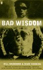 Bad Wisdom: The Lighthouse at the Top...