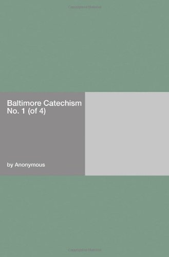 Baltimore Catechism No. 1 (of 4)