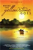 Where The Yellowstone Goes [Blu-ray]