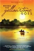 Where The Yellowstone Goes [Blu-ray]