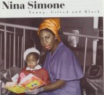 Young, Gifted And Black Nina Simone