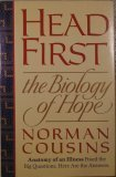 Head First, the Biology of Hope, Cousins,Norman