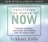 img - for Practicing the Power of Now: Essential Teachings, Meditations, and Exercises from The Power of Now (3 CD's) book / textbook / text book