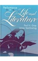Performance in Life and Literature