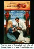 Man Who Came For Christmas (Back To The Ranch) (Harlequin Romance, No 3293), BETHANY CAMPBELL