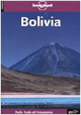 Bolivia Lonely Planet Guide (Italian) (Lonely Planet Travel Guides) (Italian Edition)
