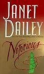 Notorious (0061094617) by Dailey, Janet