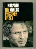 Prisoner of Sex (0297993550) by Mailer, Norman