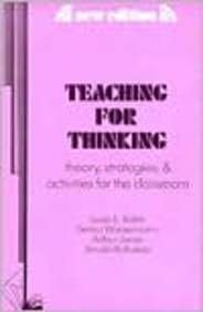 Teaching for Thinking: Theory, Strategies, and Activities for the Classroom