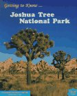 Getting to Know Joshua Tree National Park