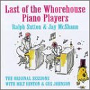 echange, troc Ralph Sutton, Jay Mcshann - Last of Whorehouse Piano Players