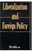 Liberalization and Foreign Policy (Middlebury St.in Russian Lang.&Lit;11)