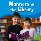Manners at the Library (First Facts)