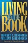 Living by the Book, with Study guide (0802495397) by Hendricks, Howard G.