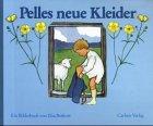 Pelles Neue Kleider: Ein Bilderbuch (German Edition) (3551511640) by Beskow, Elsa