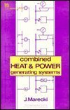 img - for Combined Heat and Power Generating Systems (Institution of Electrical Engineers//IEEE Energy Series) by J. Marecki (1988) Hardcover book / textbook / text book