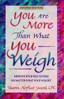 img - for You Are More Than What You Weigh: Improving Your Self-Esteem No Matter What Your Weight by Sharon Sward (1998-06-03) book / textbook / text book