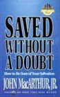 Saved Without a Doubt (MacArthur Study) (1564760170) by MacArthur, John F., Jr.