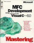 Mastering MFC Development Using Visua...