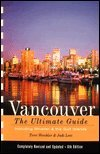 img - for Vancouver : The Ultimate Guide book / textbook / text book