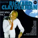 Richard Clayderman - Love Songs, Vol. 1 [US-Import] - Zortam Music
