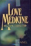 Love Medicine (0030706114) by Erdrich, Louise