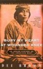 img - for Bury My Heart At Wounded Knee (Turtleback School & Library Binding Edition) book / textbook / text book