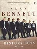Alan Bennett The History Boys: The Film