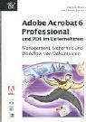 echange, troc Matthias Reich - Adobe Acrobat Professional 6 und PDF im Unternehmen.