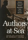 Book cover for Authors at Sea: Modern American Writers Remember Their Naval Service