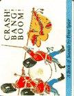 Crash! Bang! Boom!: A Book of Sounds