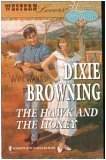 The Hawk and the Honey (Western Lovers: Hitched in Haste #10), Dixie Browning