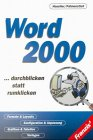 img - for Word 2000. Durchblicken statt rumklicken. book / textbook / text book