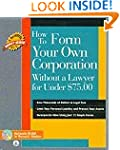 How to Form Your Own Corporation With...