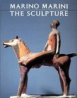 Marino Marini:The Sculpture