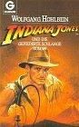 Indiana Jones und die Gefiederte Schlange - Roman. - Wolfgang Hohlbein