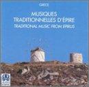 Traditional Music from Epirus (Musiques Traditionnelles d'Épire)