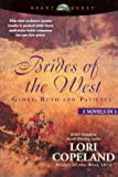 Brides of the West: Glory / Ruth / Patience (3 Novels in 1)