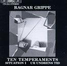 10 Temperaments / Situation I / Ur Undrens Tid by Ragnar Grippe