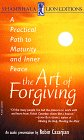 The Art of Forgiving: A Practical Pat...