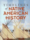 Timelines of Native American History (0671889923) by Waldman, Carl