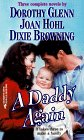 A Daddy Again (By Request) (Harlequin by Request) (0373201451) by Dorothy Glenn