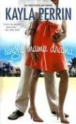 Image of Single Mama Drama