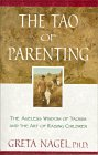 img - for The Tao of Parenting: The Ageless Widsom of Taoism and the Art of Raising Children book / textbook / text book
