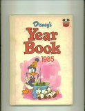 img - for Disney's Year Book 1985 book / textbook / text book