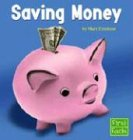 Saving Money (Learning about Money)