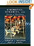 Kinematics, Dynamics, and Design of M...