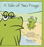 A Tale of Two Frogs (Welcome to Story Cove)