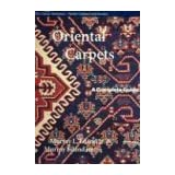 "Oriental Carpets: A Complete Guide - The Classic Referencevon ""Murray L. Eiland"""