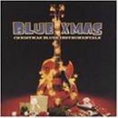 Blue Xmas - Blues Instrumentals